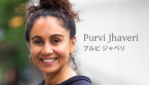 Purvi Jhaveri | プルビ ジャベリ